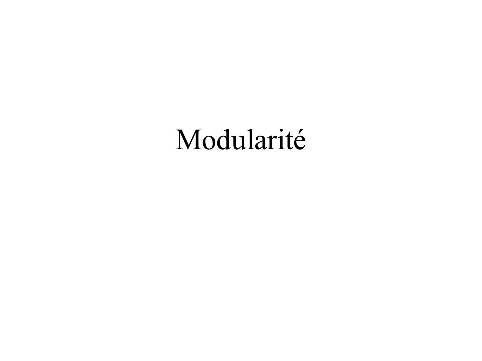 Modularité