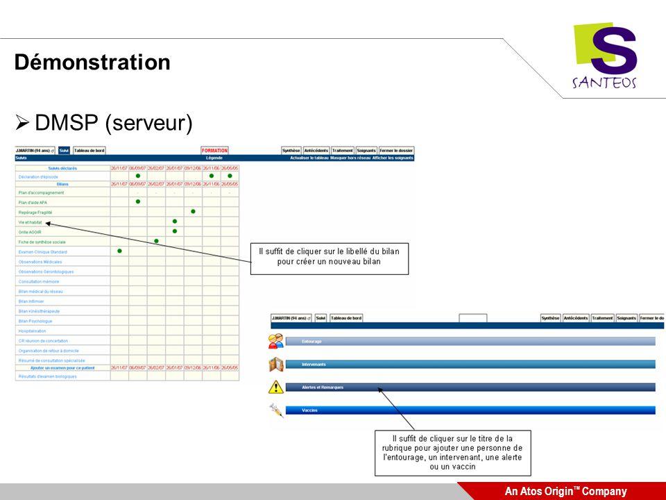 An Atos Origin TM Company Démonstration DMSP (serveur)