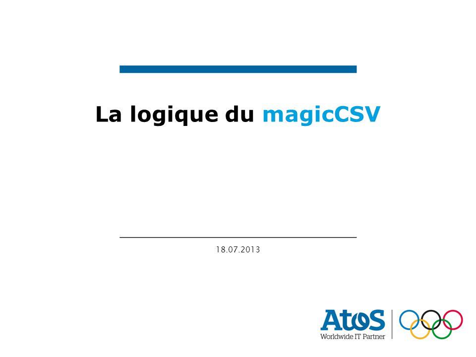 18.07.2013 La logique du magicCSV
