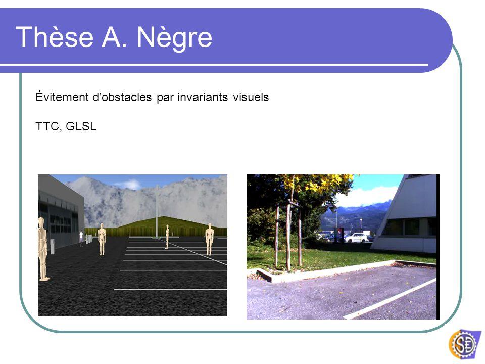 ADT Arosdyn : objectif ADT : Assistance à la conduite évitement dobstacles Vision, télémètres C.