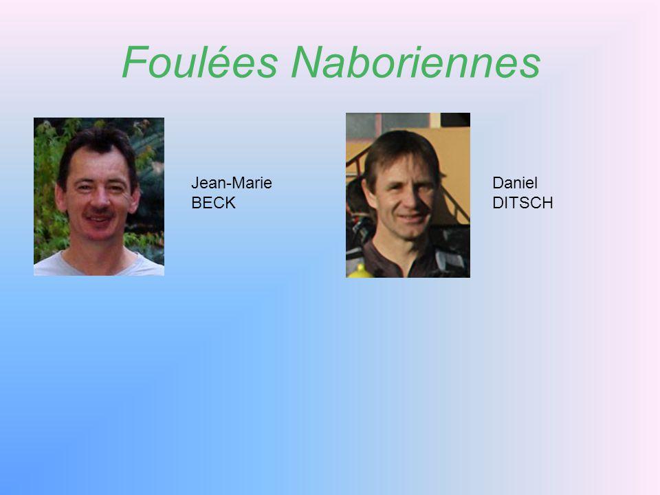 Foulées Naboriennes Jean-Marie BECK Daniel DITSCH