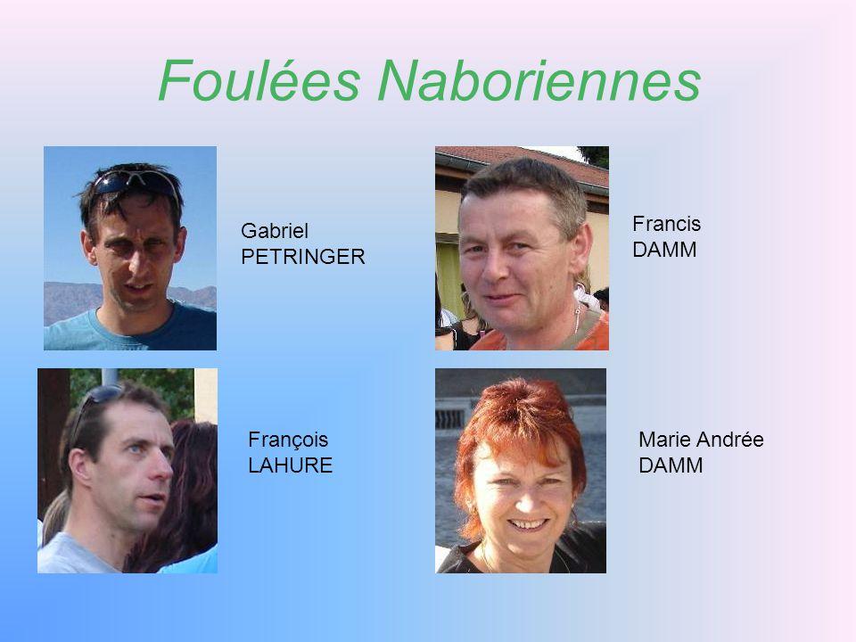 Foulées Naboriennes Gabriel PETRINGER Francis DAMM François LAHURE Marie Andrée DAMM