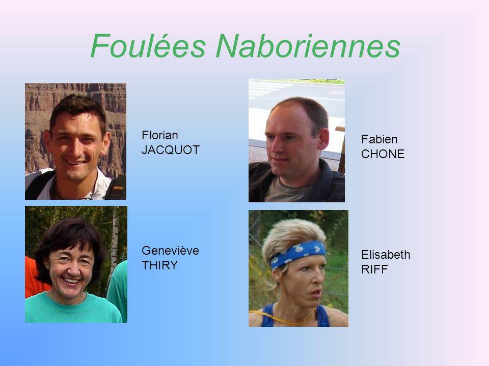 Foulées Naboriennes Florian JACQUOT Fabien CHONE Geneviève THIRY Elisabeth RIFF
