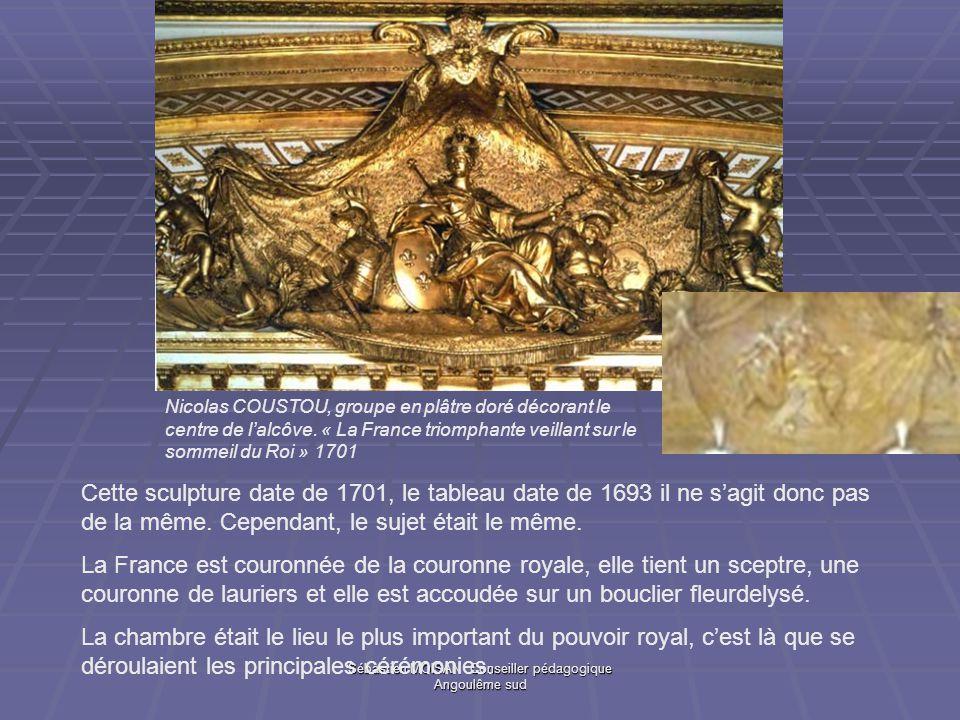 Sébastien MOISAN Conseiller pédagogique Angoulême sud Nicolas COUSTOU, groupe en plâtre doré décorant le centre de lalcôve. « La France triomphante ve