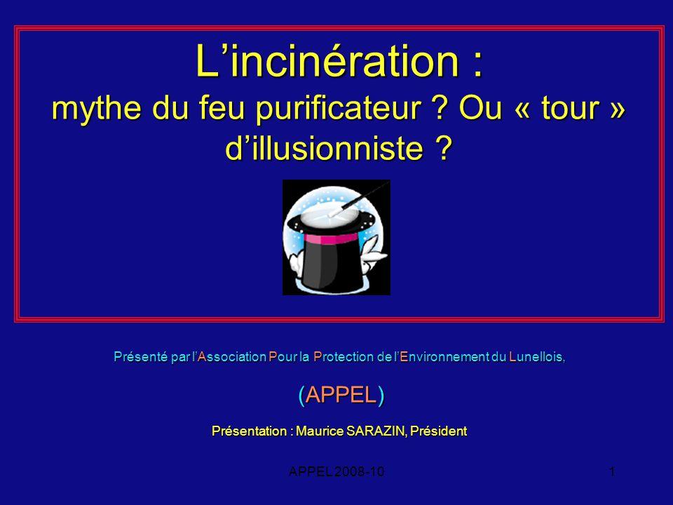 APPEL 2008-101 Lincinération : mythe du feu purificateur .