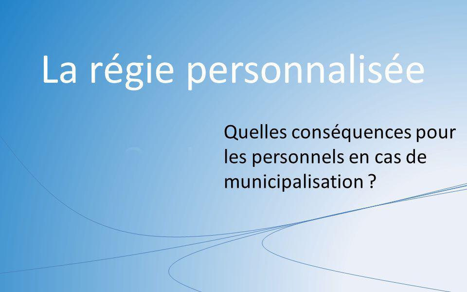 Quelles conséquences pour les personnels en cas de municipalisation ?