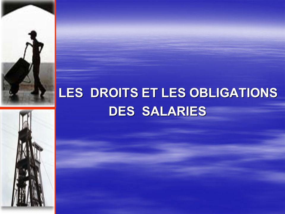 LES DROITS ET LES OBLIGATIONS DES SALARIES