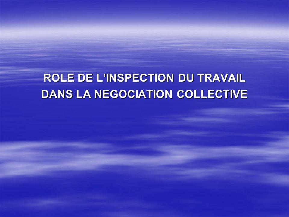ROLE DE LINSPECTION DU TRAVAIL DANS LA NEGOCIATION COLLECTIVE