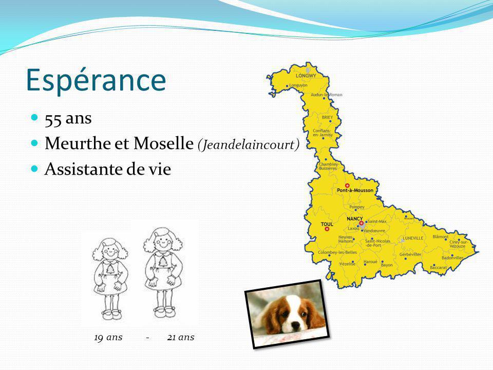 Espérance 55 ans Meurthe et Moselle (Jeandelaincourt) Assistante de vie 19 ans - 21 ans