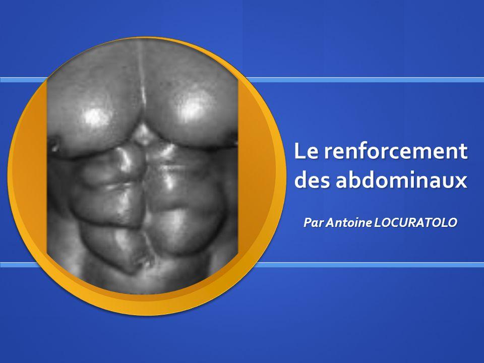 Le renforcement des abdominaux Par Antoine LOCURATOLO