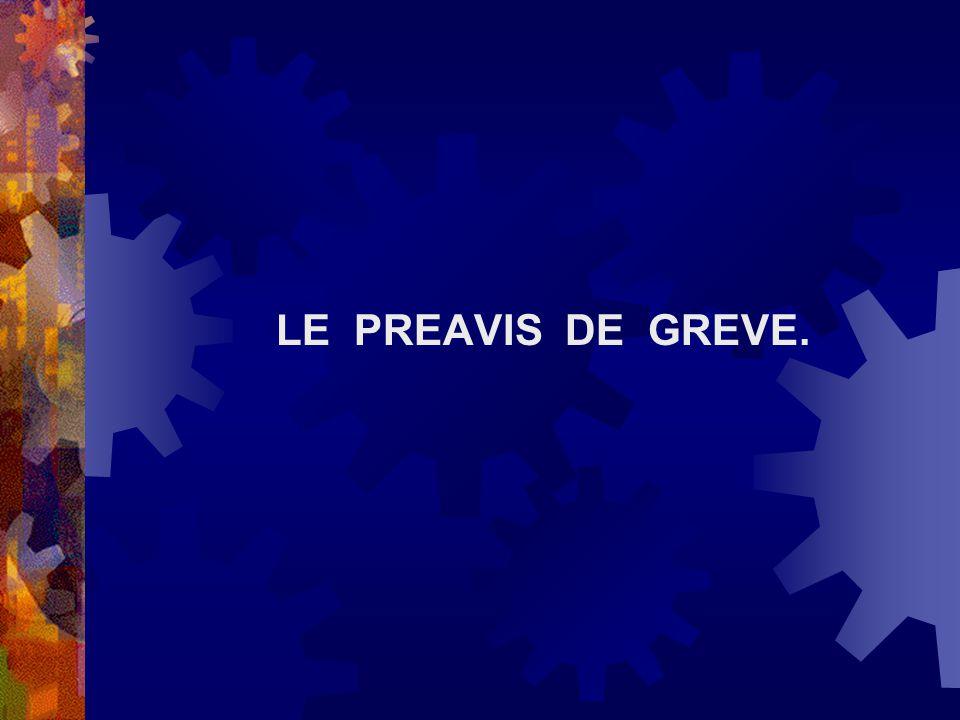 LE PREAVIS DE GREVE.