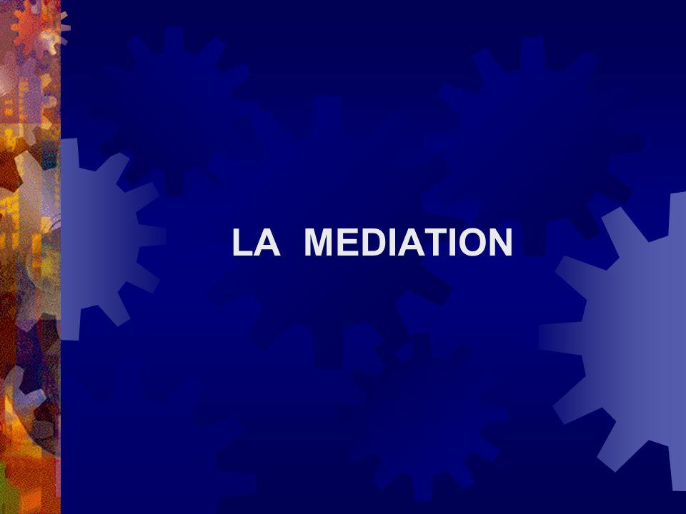 LA MEDIATION