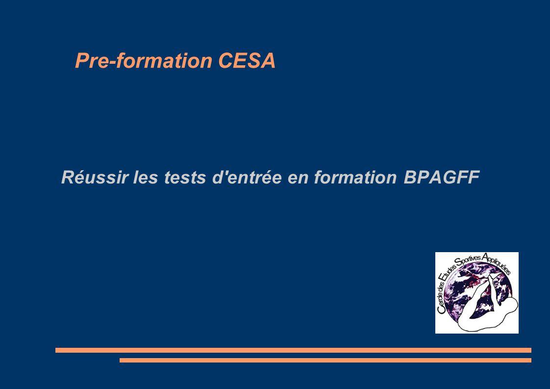 Pre-formation CESA Réussir les tests d'entrée en formation BPAGFF