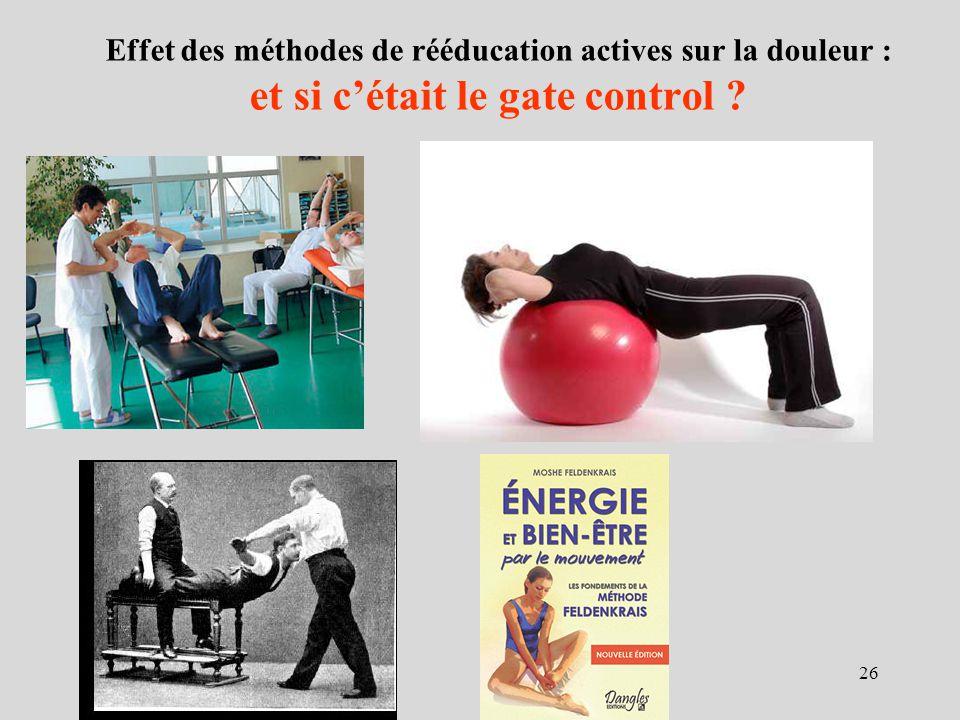 Effet des méthodes de rééducation actives sur la douleur : et si cétait le gate control ? 26
