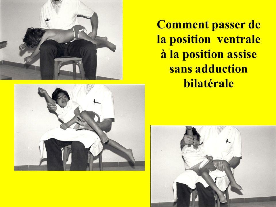 Comment passer de la position ventrale à la position assise sans adduction bilatérale 19