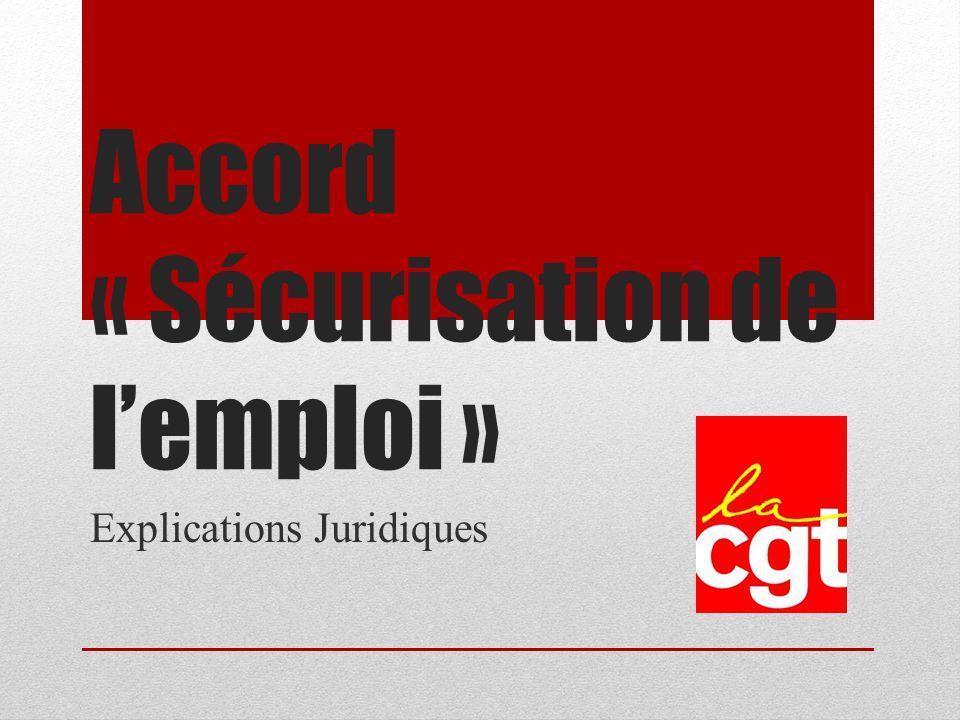 Accord « Sécurisation de lemploi » Explications Juridiques