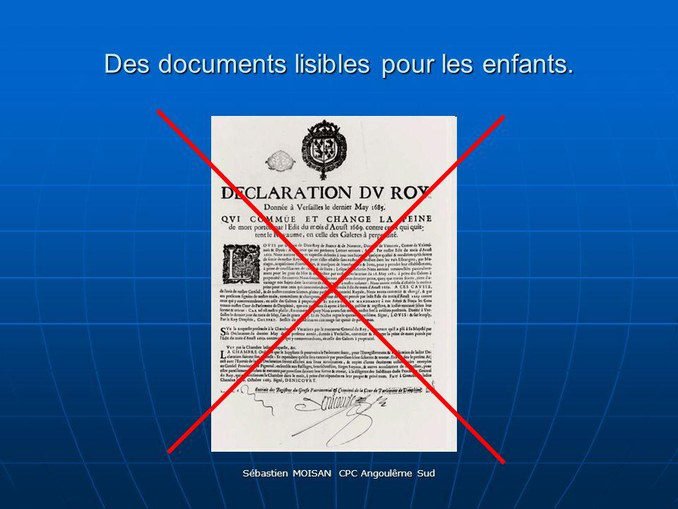 Sébastien MOISAN CPC Angoulême Sud Des documents lisibles pour les enfants.