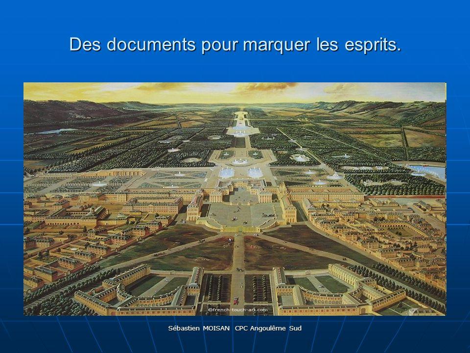 Sébastien MOISAN CPC Angoulême Sud Des documents pour marquer les esprits.