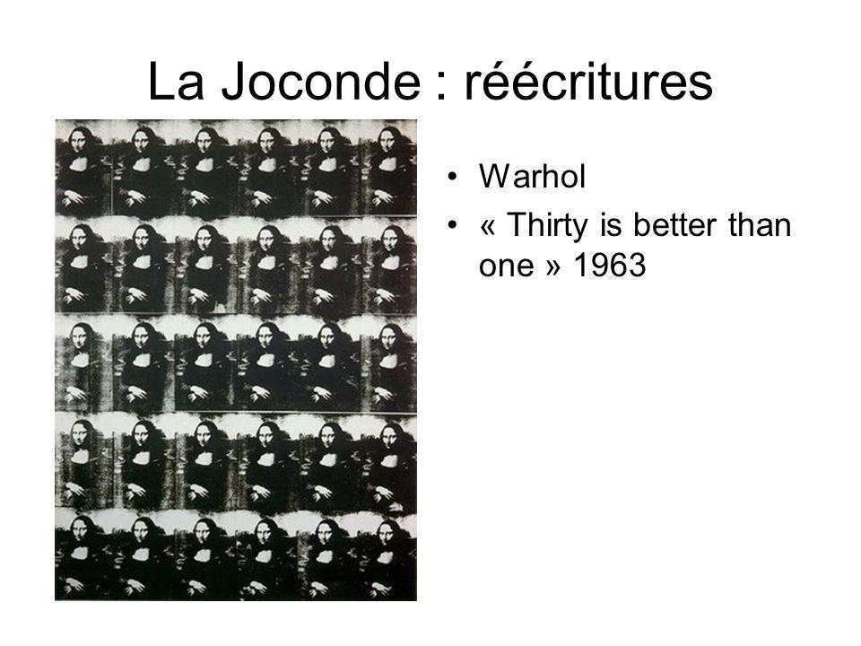 La Joconde : réécritures Warhol « Thirty is better than one » 1963