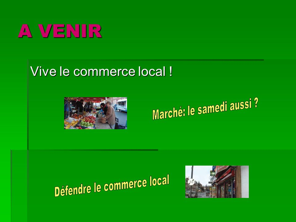 Vive le commerce local !