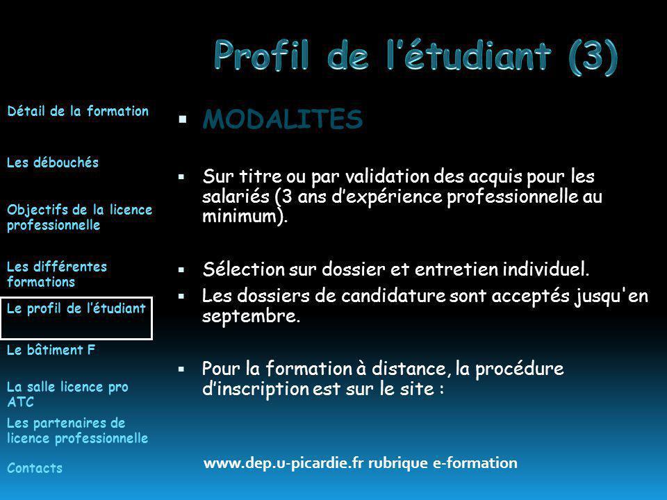 MODALITES Sur titre ou par validation des acquis pour les salariés (3 ans dexpérience professionnelle au minimum).