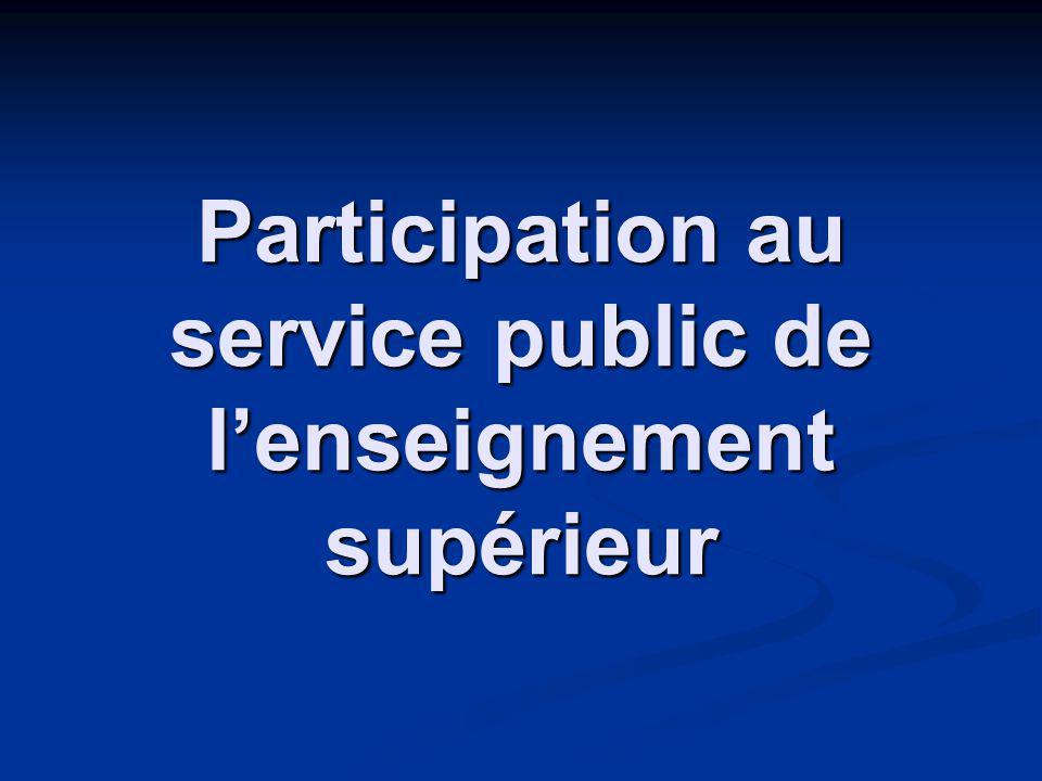 Participation au service public de lenseignement supérieur