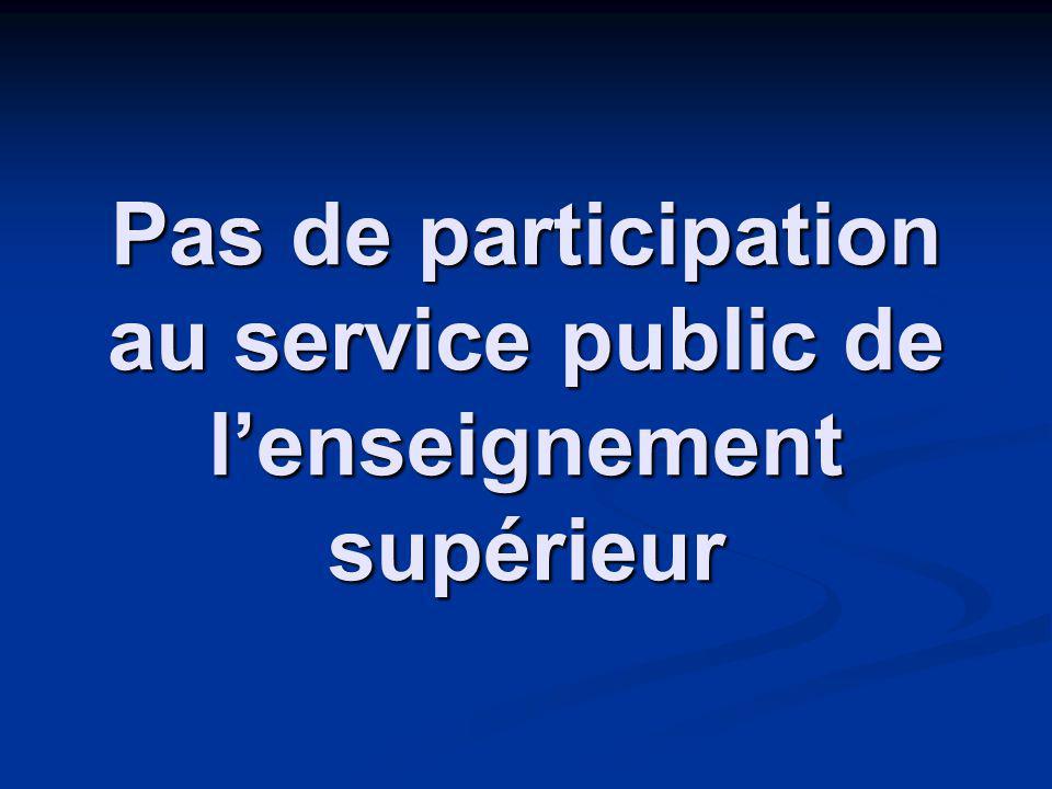 Pas de participation au service public de lenseignement supérieur
