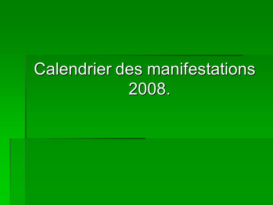 Calendrier des manifestations 2008.