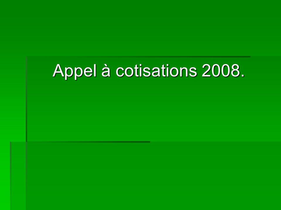 Appel à cotisations 2008.
