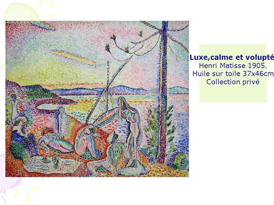 Luxe,calme et volupté Henri Matisse 1905. Huile sur toile 37x46cm Collection privé