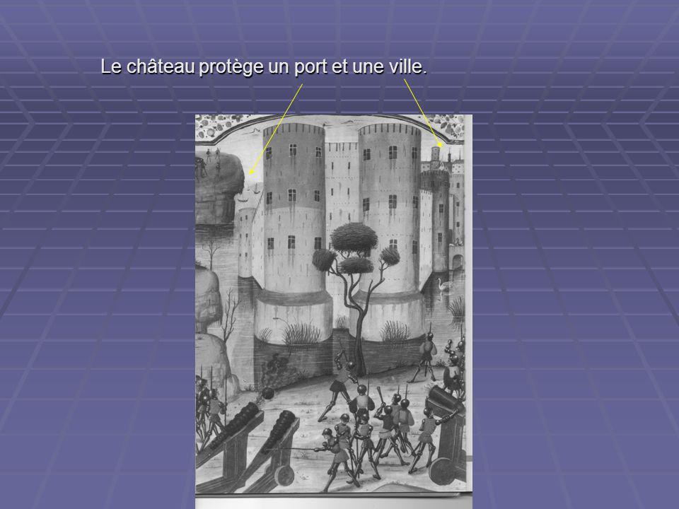 Sébastien MOISAN Conseiller pédagogique Angoulême sud Le château protège un port et une ville.