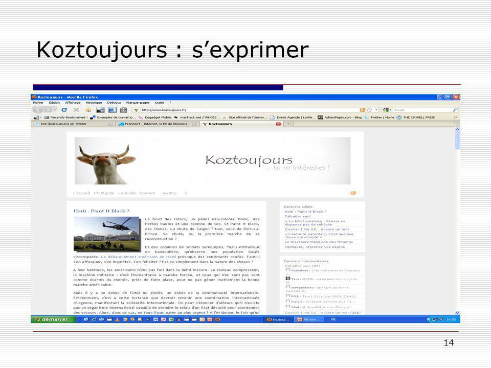 14 Koztoujours : sexprimer
