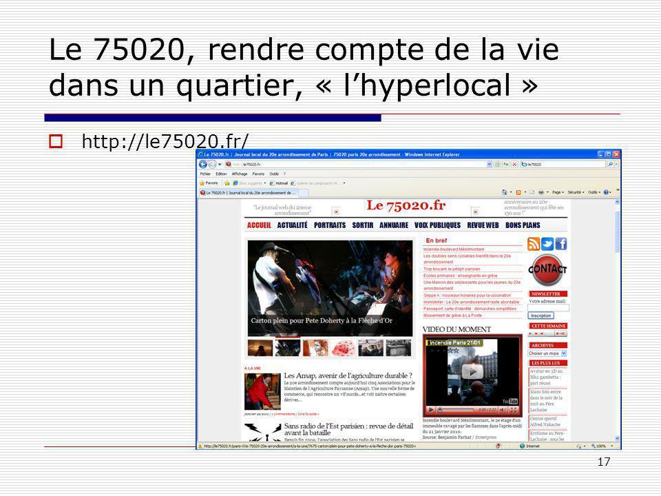 17 Le 75020, rendre compte de la vie dans un quartier, « lhyperlocal » http://le75020.fr/