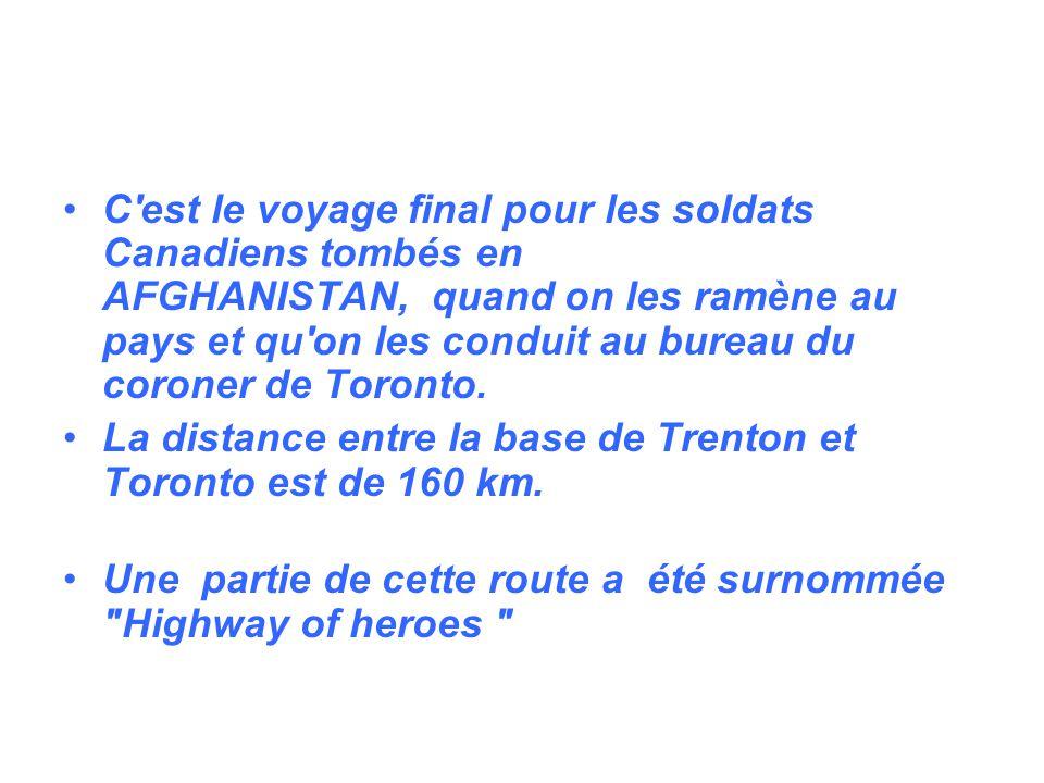 C est le voyage final pour les soldats Canadiens tombés en AFGHANISTAN, quand on les ramène au pays et qu on les conduit au bureau du coroner de Toronto.
