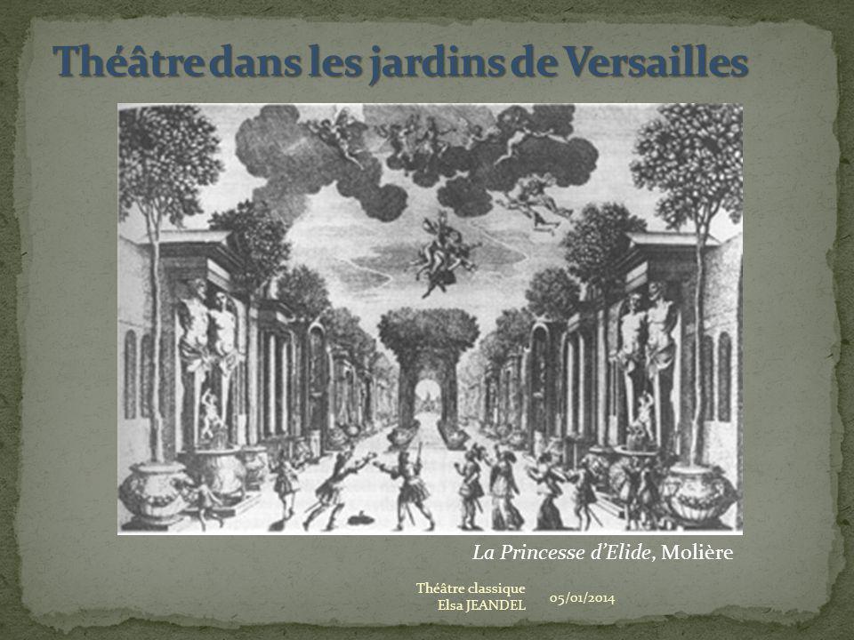 05/01/2014 Théâtre classique Elsa JEANDEL La Princesse dElide, Molière