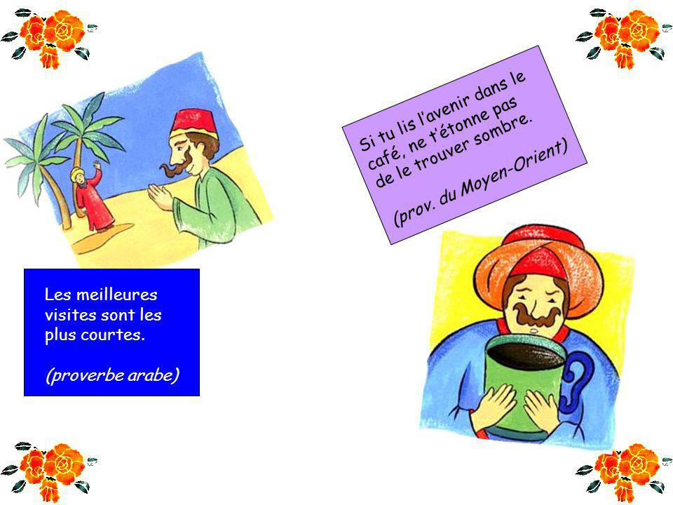 Tout matin devient soir. (proverbe arabe) Ne porte pas en un jour le fardeau dune année. (proverbe soufi)