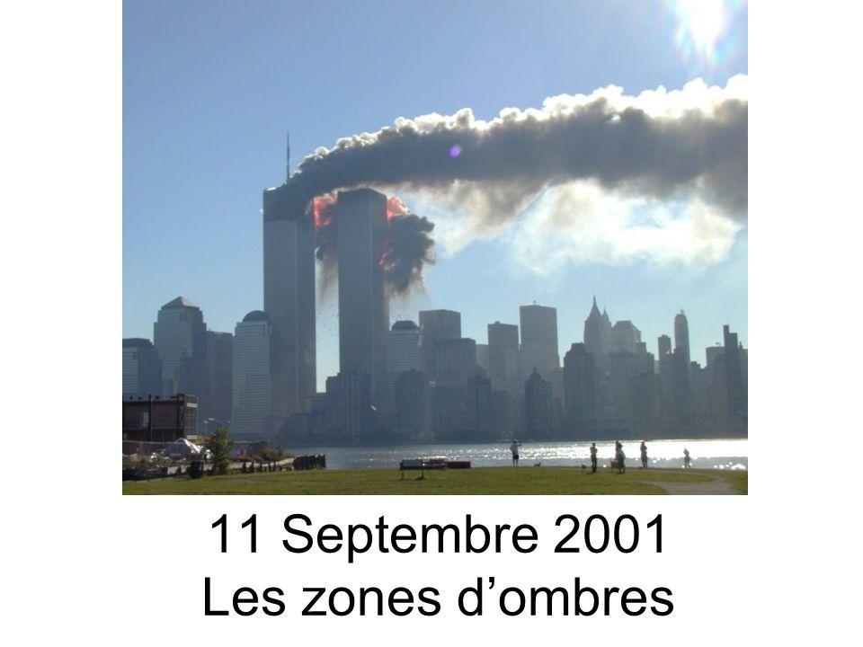 11 Septembre 2001 Les zones dombres