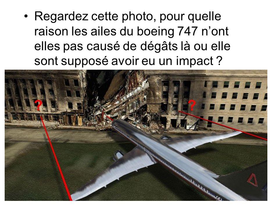Regardez cette photo, pour quelle raison les ailes du boeing 747 nont elles pas causé de dégâts là ou elle sont supposé avoir eu un impact
