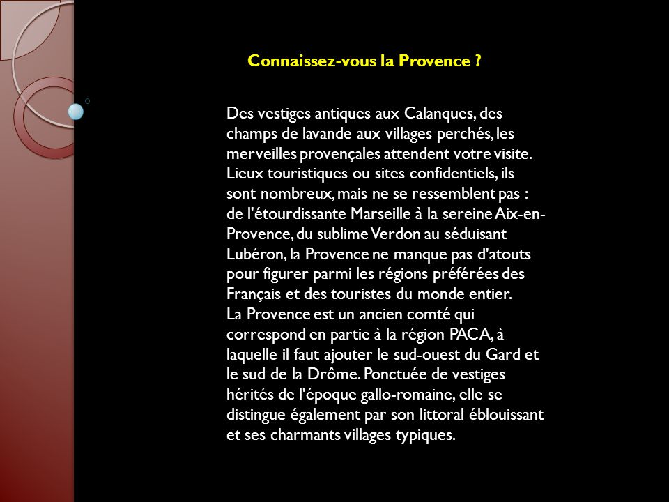 Connaissez-vous la Provence .
