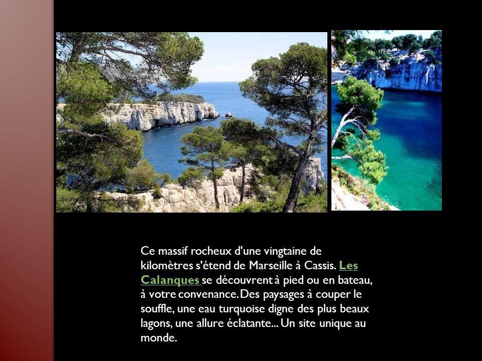 Ce massif rocheux d une vingtaine de kilomètres s étend de Marseille à Cassis.