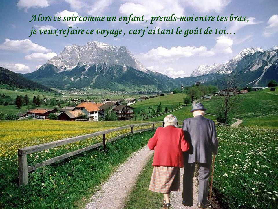 Malgré mon vieil âge, tu sais je taime encore, tu as pris mon plus bel âge, on sest promis jusquà la mort…..