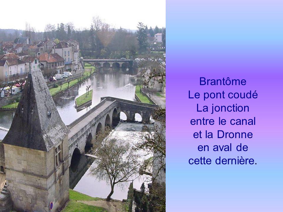 Brantôme (Dordogne) La Venise du Périgord dans une boucle de la Dronne
