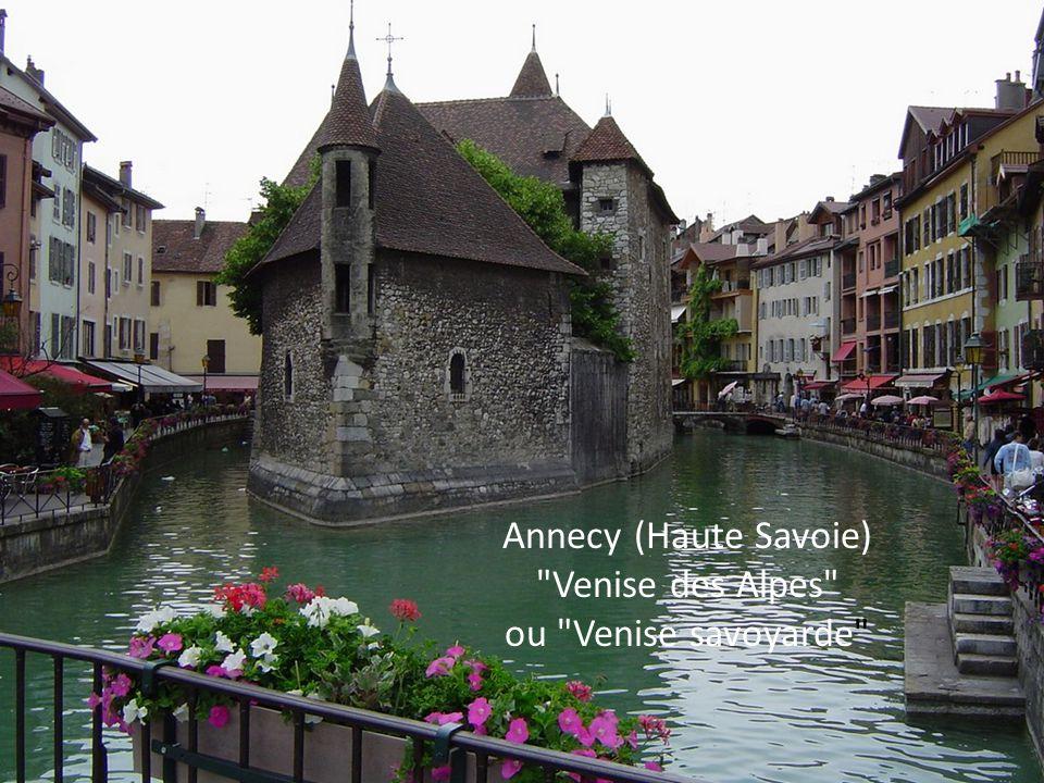 Annecy (Haute Savoie) Venise des Alpes ou Venise savoyarde