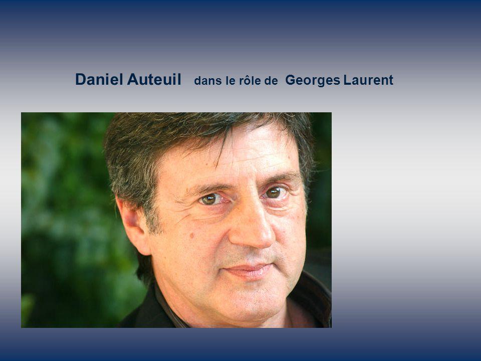 Daniel Auteuil dans le rôle de Georges Laurent