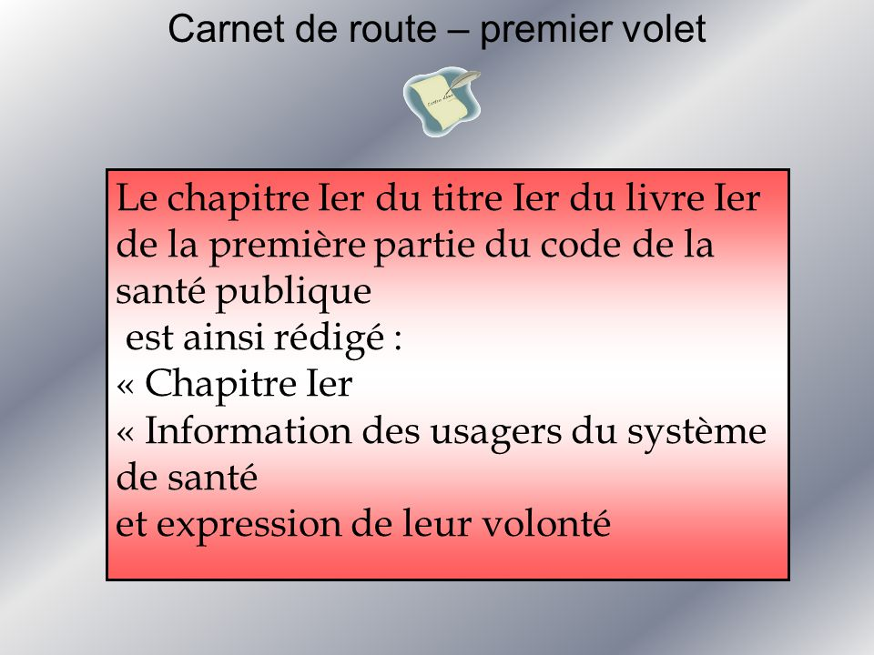 Carnet de route Directives anticipées