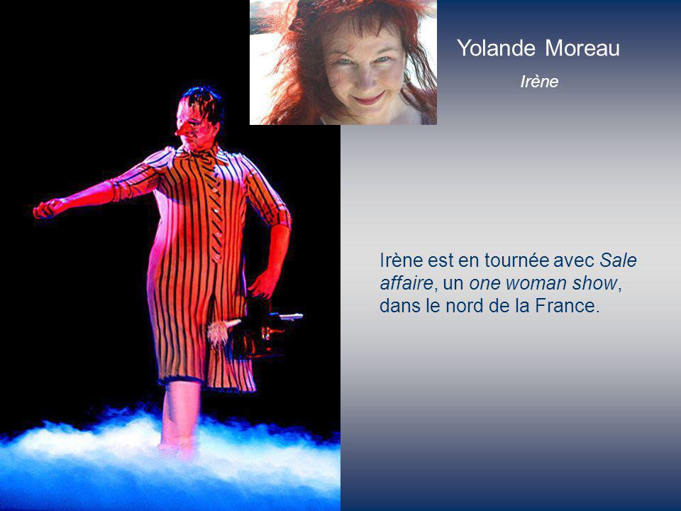 Irène est en tournée avec Sale affaire, un one woman show, dans le nord de la France. Irène