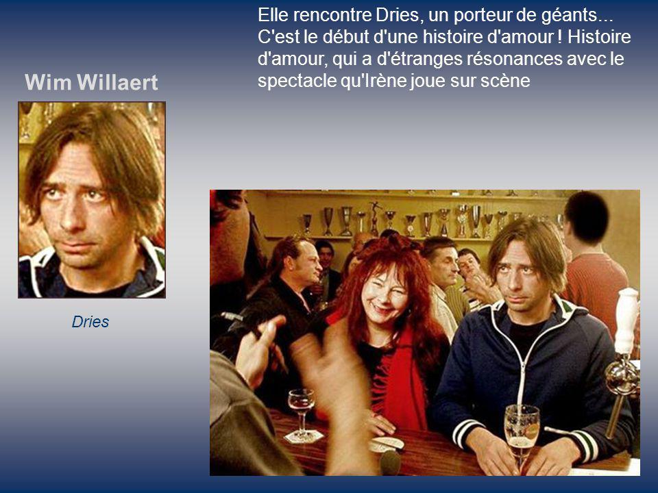Wim Willaert Elle rencontre Dries, un porteur de géants...