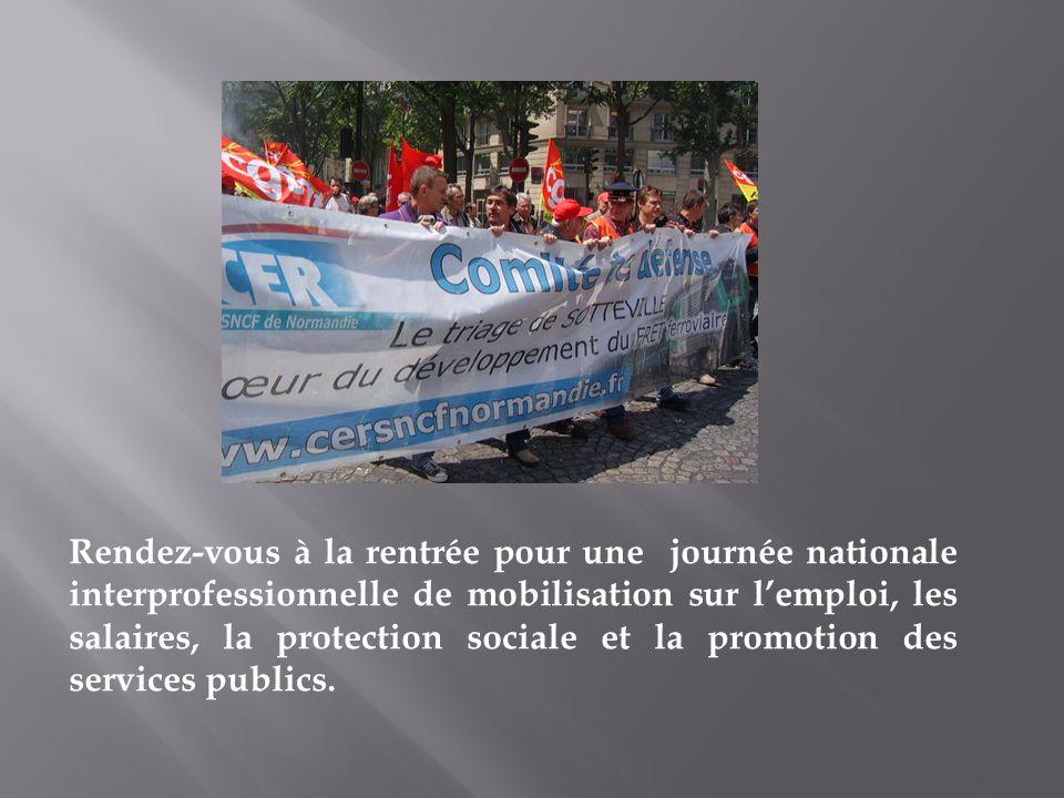 Rendez-vous à la rentrée pour une journée nationale interprofessionnelle de mobilisation sur lemploi, les salaires, la protection sociale et la promot