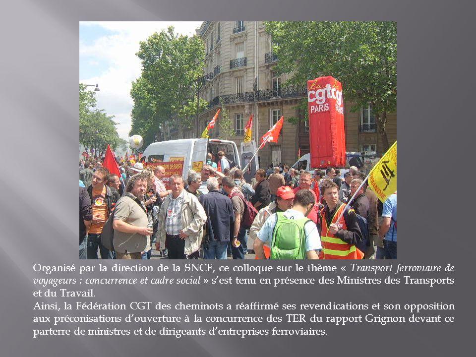 Organisé par la direction de la SNCF, ce colloque sur le thème « Transport ferroviaire de voyageurs : concurrence et cadre social » sest tenu en présence des Ministres des Transports et du Travail.