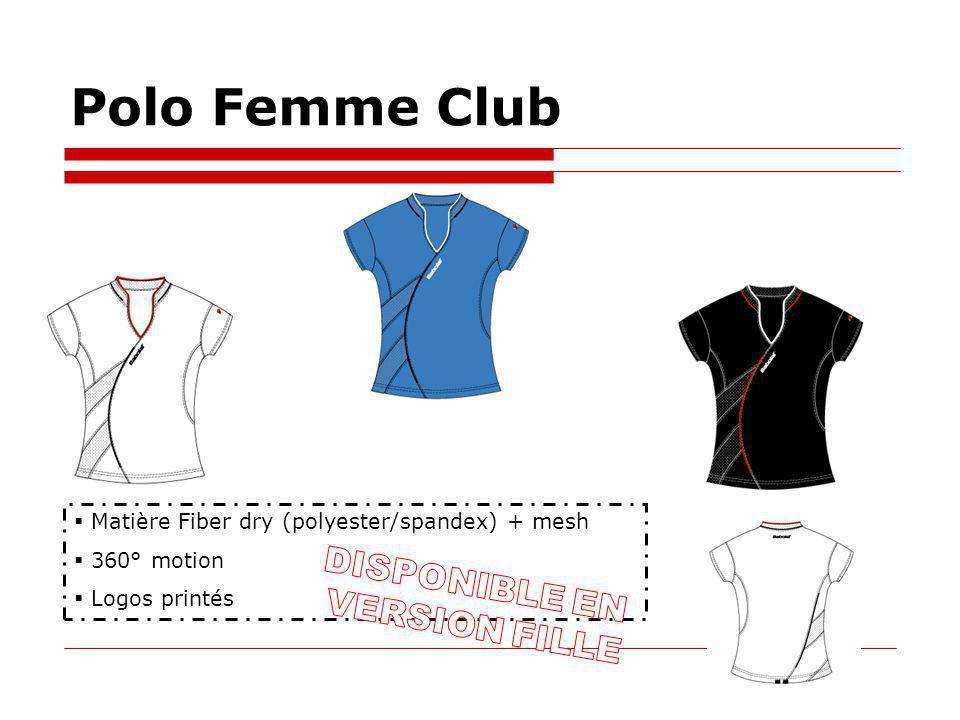 Polo Femme Club Matière Fiber dry (polyester/spandex) + mesh 360° motion Logos printés